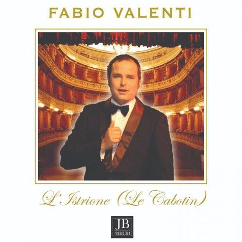 L'istrione (Le Cabotin) de Fabio Valenti