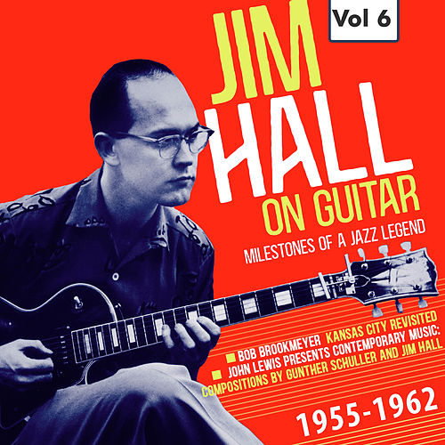 Milestones of a Jazz Legend - Jim Hall on Guitar Vol. 6 de Bob Brookmeyer