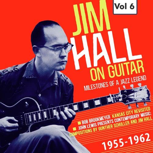 Milestones of a Jazz Legend - Jim Hall on Guitar Vol. 6 by Bob Brookmeyer