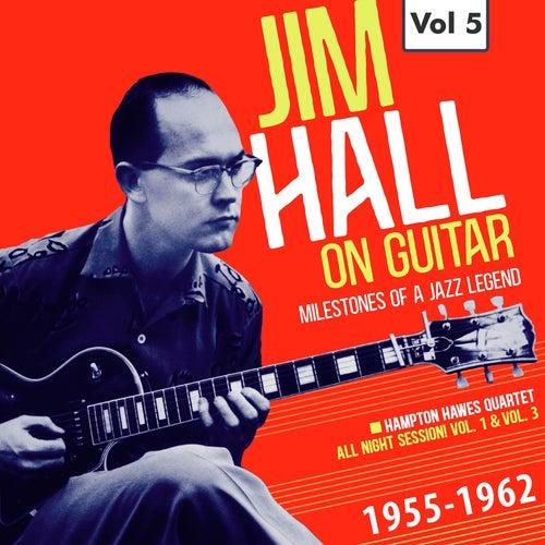 Milestones of a Jazz Legend: Jim Hall on Guitar, Vol. 5 von Hampton Hawes