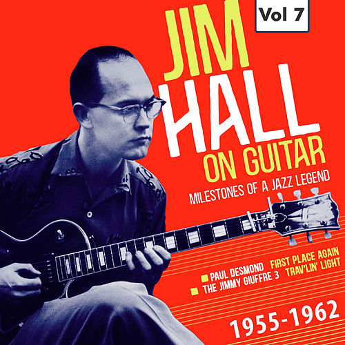 Milestones of a Jazz Legend - Jim Hall on Guitar Vol. 7 by Paul Desmond