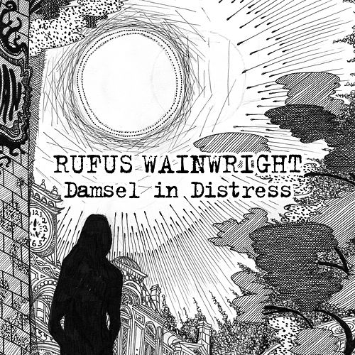 Damsel In Distress de Rufus Wainwright