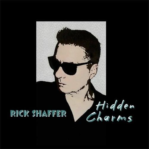 Hidden Charms by Rick Shaffer