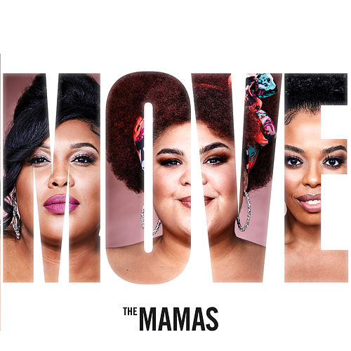 Move by The Mamas