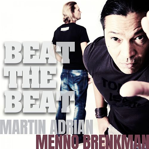 Beat the Beat (Remastered) by Martin Adrian