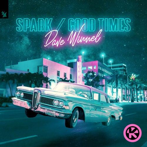 Spark / Good Times von Dave Winnel