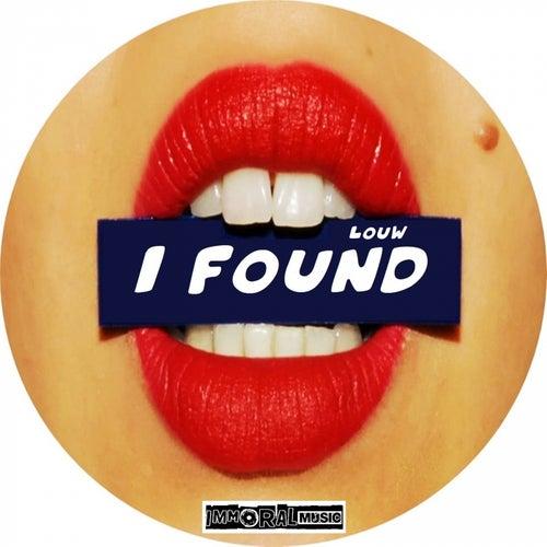 I Found by Louw