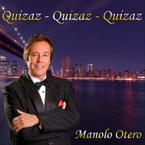 Quizaz - Quizaz - Quizaz de Manolo Otero