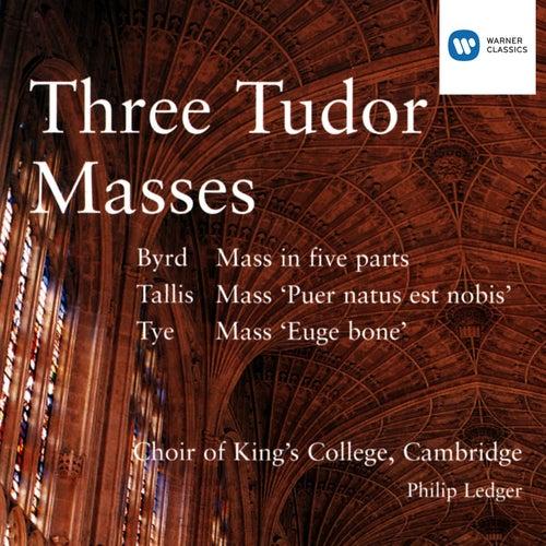 Three Tudor Masses - Byrd/Tallis/Tye by Philip Ledger