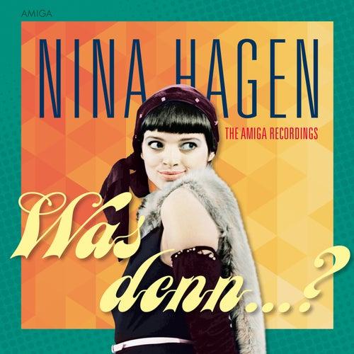 Was denn? von Nina Hagen