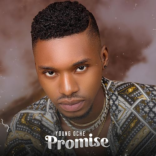 Promise by Young Oche