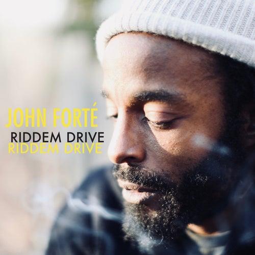 Riddem Drive di John Forté