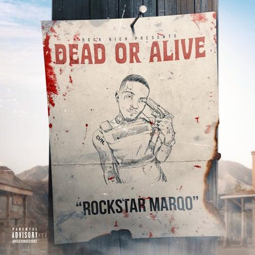 Dead or Alive von RockStar Marqo