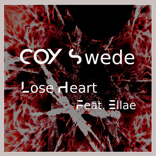 Lose Heart by COY Swede