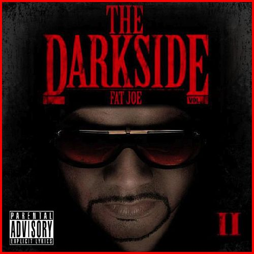 The Darkside 2 von Fat Joe