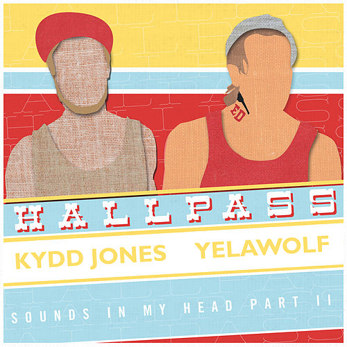 Hall Pass (feat. Yelawolf) by Kydd Jones