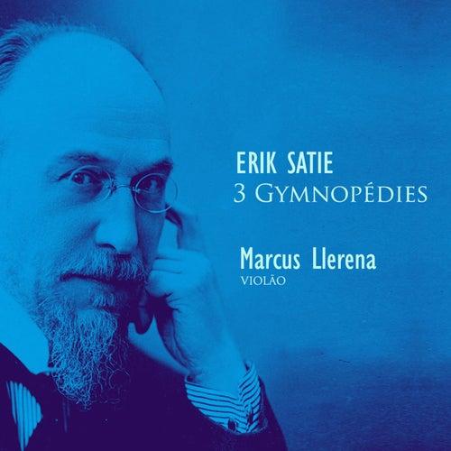 3 Gymnopédies de Marcus Llerena