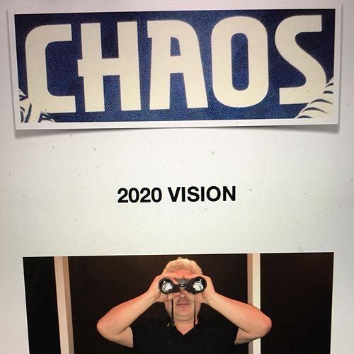 2020 Vision de Chaos