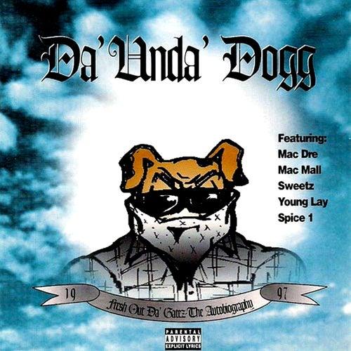 Fresh Out Da Gates de Da 'Unda' Dogg