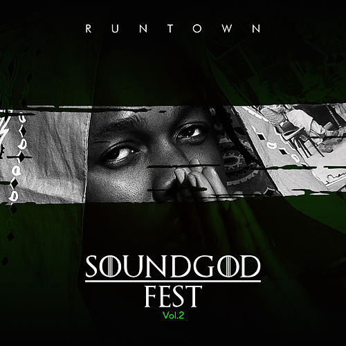 Soundgod Fest Vol.2 van Runtown