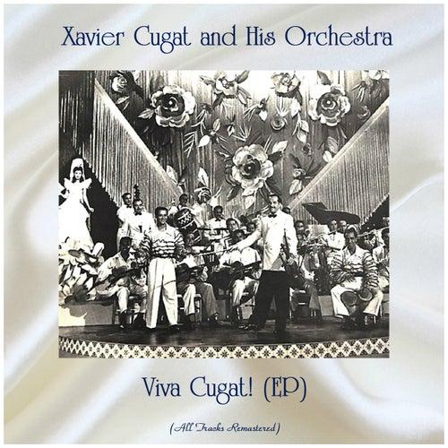 Viva Cugat! (EP) (All Tracks Remastered) de Xavier Cugat & His Orchestra