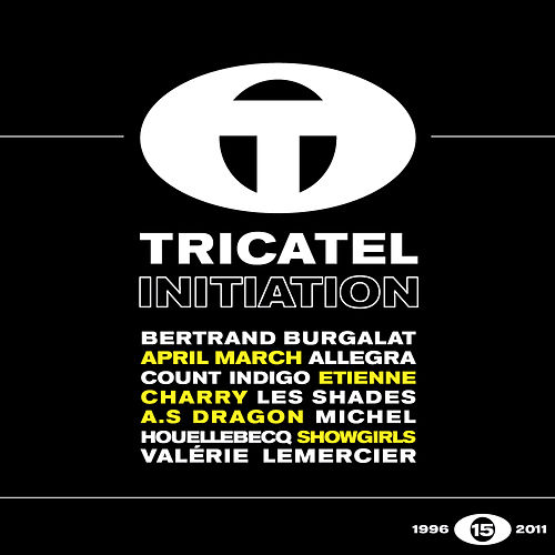 Tricatel Initiation by Various Artists