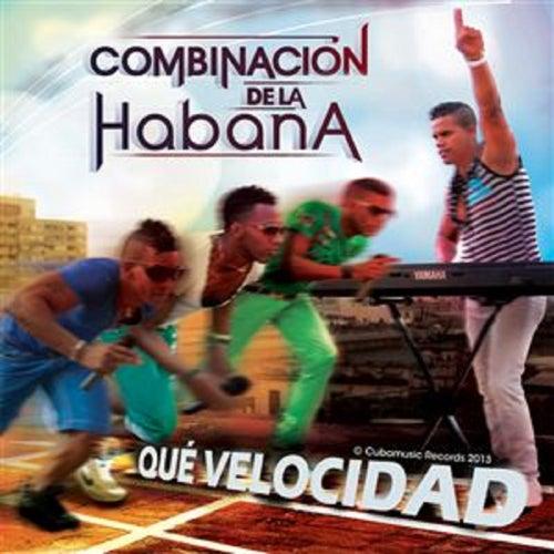 Qué Velocidad by Combinacion De La Habana