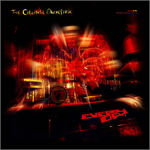 Everyday von Cinematic Orchestra