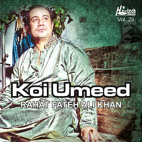 Koi Umeed, Vol. 29 by Rahat Fateh Ali Khan