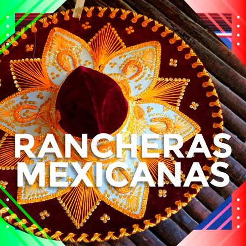 Rancheras Mexicanas de Various Artists