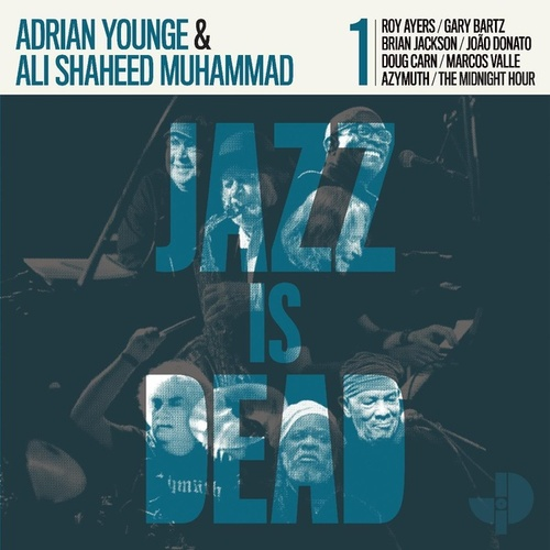Jazz Is Dead 001 by Adrian Younge & Ali Shaheed Muhammad