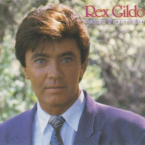 Nur ein Wort von Dir de Rex Gildo