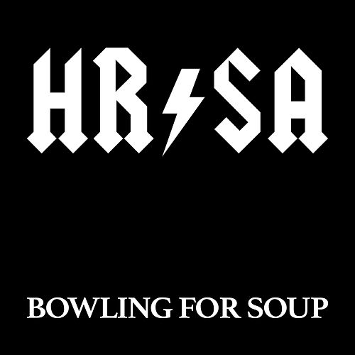 Hrsa by Bowling For Soup