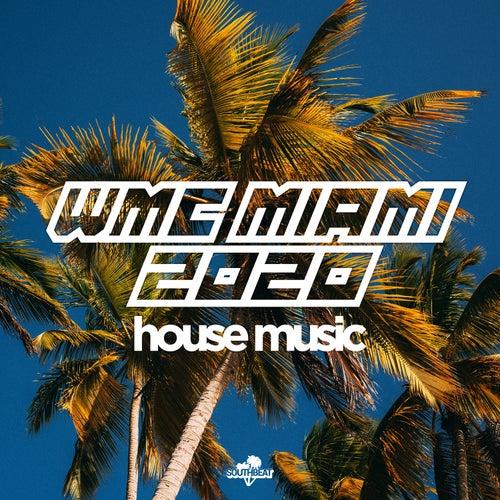Wmc Miami 2020: House Music von Various Artists
