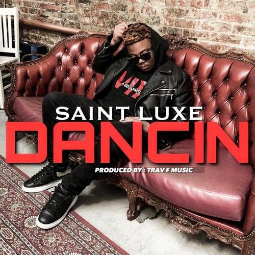 Dancin de Saint Luxe
