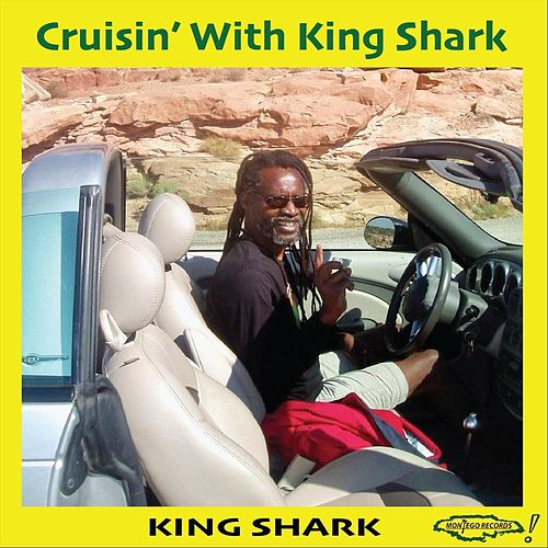 Cruisin' with King Shark by King Shark