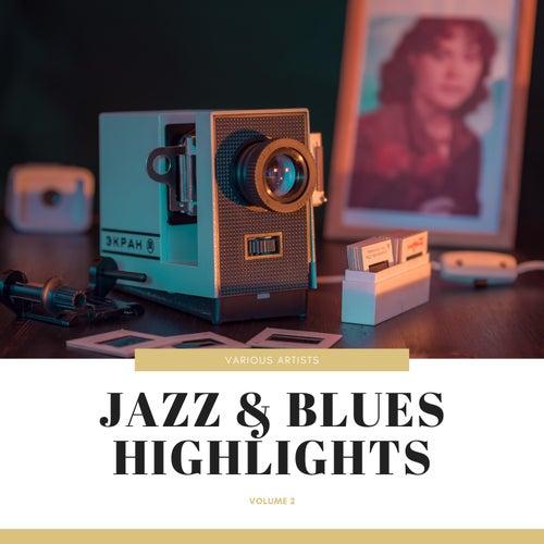 Jazz & Blues Highlights, Vol. 2 de Various Artists