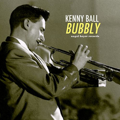 Bubbly von Kenny Ball