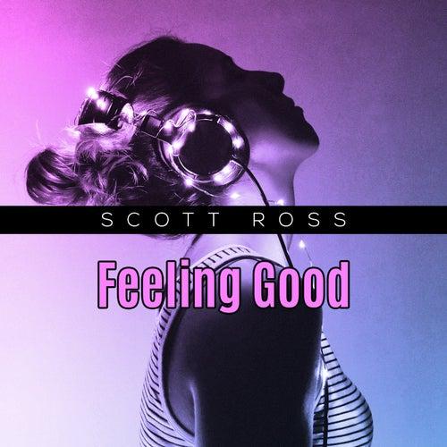 Feeling Good de Scott Ross
