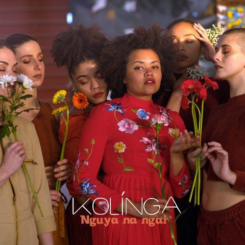 Nguya Na Ngai by Kolinga