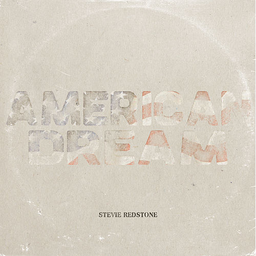 American Dream de Stevie Redstone
