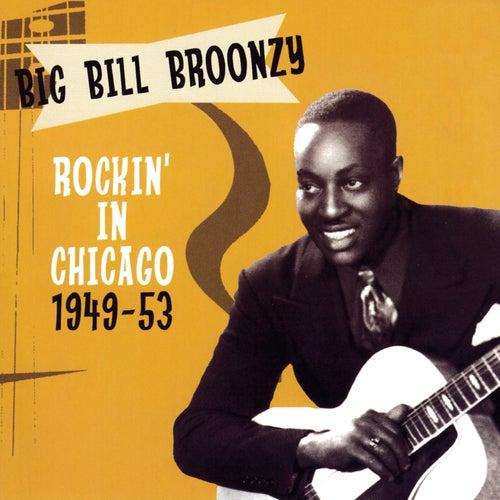 Rockin' In Chicago 1949-53 de Big Bill Broonzy