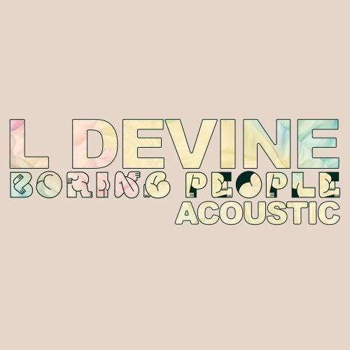 Boring People (Acoustic) von L Devine
