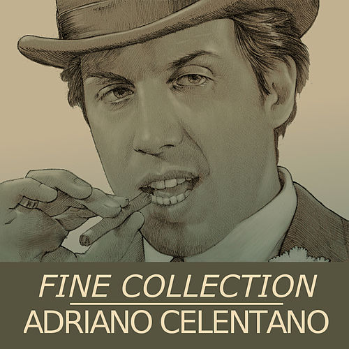 Fine Collection von Adriano Celentano