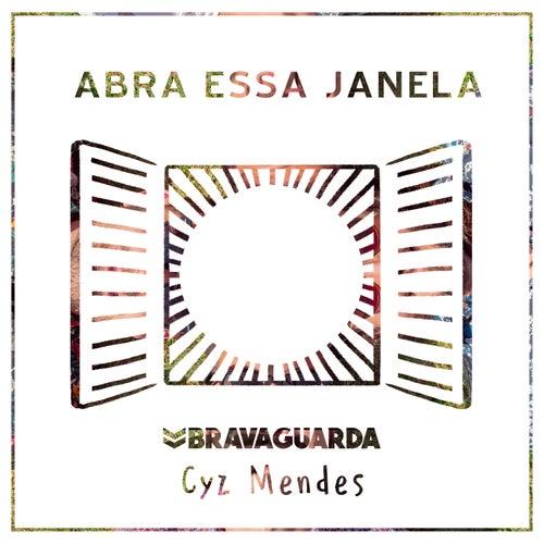 Abra Essa Janela (acústico) by Bravaguarda