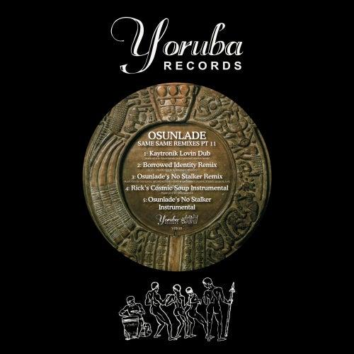 Same, Same Remixes, Pt. 2 by Osunlade