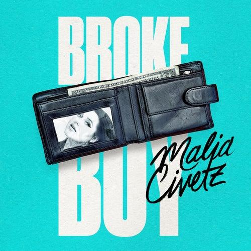 Broke Boy by Malia Civetz