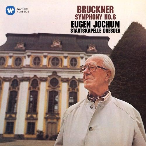 Bruckner: Symphony No. 6 de Staatskapelle Dresden