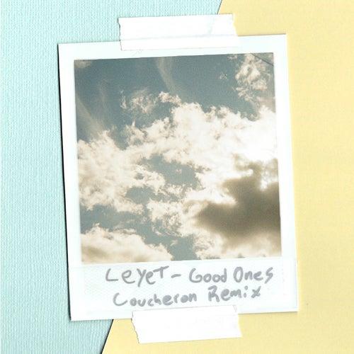 Good Ones (Coucheron Remix) de LeyeT