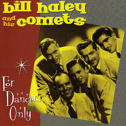 For Dancers Only by Bill Haley & the Comets